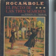Libros antiguos: LA NOVELA ILUSTRADA, ROCAMBOLE, EL PACTO DE LAS TRES MUJERES, PONSON DU TERRAIL, MADRID. Lote 51431712