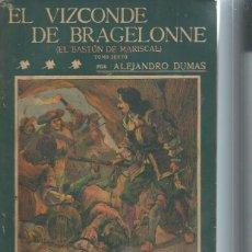 Libros antiguos: LA NOVELA ILUSTRADA, SEGUNDA ÉPOCA Nº 59, EL VIZCONDE DE BRAGELONNE, ALEJANDRO DUMAS, TM VI, MADRID. Lote 51431715
