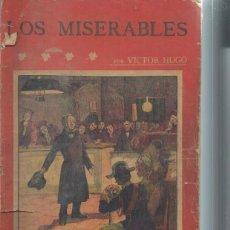 Libros antiguos: LA NOVELA ILUSTRADA, LOS MISERABLES, VICTOR HUGO TM I, MADRID, NOVELAS COMPLETAS. Lote 51431721