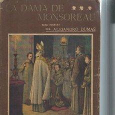 Libros antiguos: LA NOVELA ILUSTRADA, LA DAMA DE MONSOREAU TM I ALEJANDRO DUMAS, II ÉPOCA Nº 74, MADRID. Lote 51431726