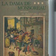 Libros antiguos: LA NOVELA ILUSTRADA, LA DAMA DE MONSOREAU TM II ALEJANDRO DUMAS, II ÉPOCA Nº 75, MADRID. Lote 51431729