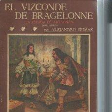 Libros antiguos: LA NOVELA ILUSTRADA,EL VIZCONDE DE BRAGELONNE, LA ESDAPA DE ARTAGNAN, TM V, ALEJANDRO DUMAS. Lote 51431739