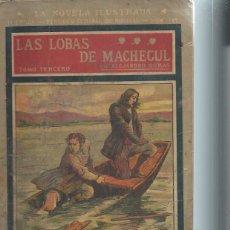 Libros antiguos: LA NOVELA ILUSTRADA, LAS LOBAS DE MACHEGUL, ALEJANDRO DUMAS, TM III, II ÉPOCA Nº 159. Lote 51431745