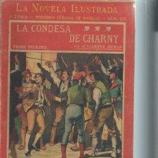 Libros antiguos: LA NOVELA ILUSTRADA, LA CONDESA DE CHARNY, ALEJANDRO DUMAS, TM I, II ÉPOCA Nº 151. Lote 51431747