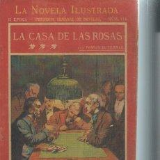 Libros antiguos: LA NOVELA ILUSTRADA, LA CASA DE LAS ROSAS, PONSON DU TERRAIL, II ÉPOCA Nº 116. Lote 51431750