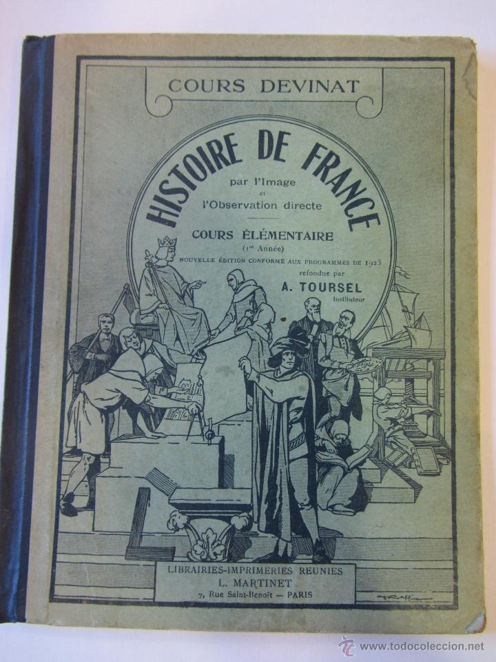 HISTOIRE DE FRANCE. COURS DEVINAT. 1923 (Libros Antiguos, Raros y Curiosos - Historia - Otros)