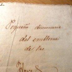 Libros antiguos: CURIOSO MUY ANTIGUO MANUSCRITO PEQUEÑO DICCIONARIO DEL EMBLEMA DE LAS FLORES . FINALES S XIX. Lote 51499166