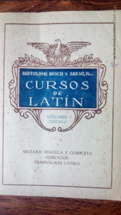 CURSOS DE LATIN,TOMO III (Libros Antiguos, Raros y Curiosos - Ciencias, Manuales y Oficios - Otros)
