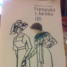 Libros antiguos: FORTUNATA Y JACINTA (II). Lote 51535940