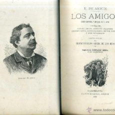 Libros antiguos: AMICIS : LOS AMIGOS (MOLINAS, 1889). Lote 51543253