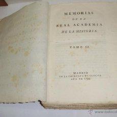 Libros antiguos: MEMORIAS DE LA REAL ACADEMIA DE LA HISTORIA. TOMO III. 1799.. Lote 51563461