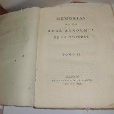 Libros antiguos: MEMORIAS DE LA REAL ACADEMIA DE LA HISTORIA. TOMO II. 1796.. Lote 51563550
