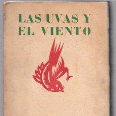 Libros antiguos: LAS UVAS Y EL VIENTO. PABLO NERUDA. NASCIMIENTO. SANTIAGO DE CHILE. 1954.. Lote 51591243