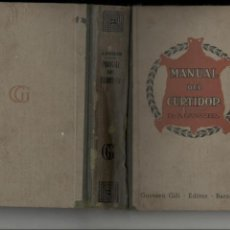 Libros antiguos: DR. AUGUSTO GANSSER MANUAL DEL CURTIDOR EDITORIAL GUSTAVO GILI BARCELONA 1930. Lote 51595330