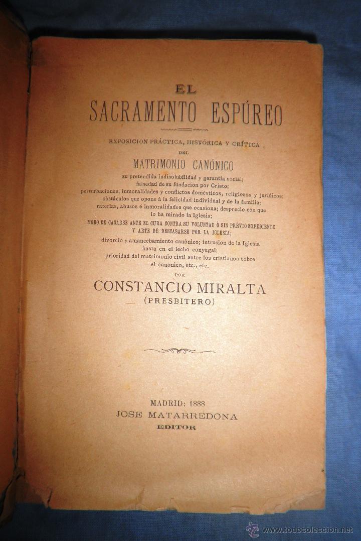 Libros antiguos: EL SACRAMENTO ESPUREO - AÑO 1888 - CONSTANCIO MIRALTA - ANTICLERICAL. - Foto 2 - 51601112