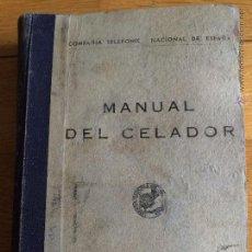 Libros antiguos: MANUAL DEL CELADOR (COMPAÑÍA TELEFÓNICA NACIONAL DE ESPAÑA). Lote 51627232
