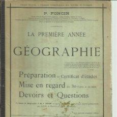 Libros antiguos: LA PREMIÈRE ANNÉE DE GÉOGRAPHIE. ARMAND COLIN & CIE. EDITEURS. PARÍS. Lote 51639844