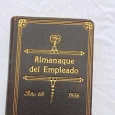 Libros antiguos: ALMANAQUE DEL EMPLEADO. AÑO 1936. PERFECTA CONSERVACIÓN. EDICIÓN DE LUJO.. Lote 51649903