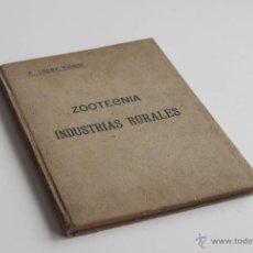 Libros antiguos: ZOOTECNIA. INDUSTRIAS RURALES POR AURELIO LÓPEZ VIDAUR 1903. Lote 51654924