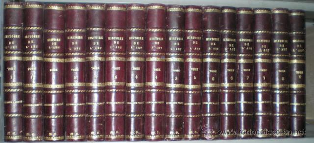 HISTOIRE DE L'ART DEPUIS LES PREMIERS TEMPS CHRÉTIENS JUSQU'A NOS JOURS. DIR.: ANDRE MICHEL. 16 VOLS (Libros Antiguos, Raros y Curiosos - Bellas artes, ocio y coleccionismo - Otros)