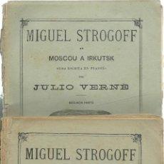 Libros antiguos: JULIO VERNE : MIGUEL STROGOFF DE MOSCOU A IRKUTSK (JUBERA, C. 1900). Lote 51766761