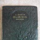 Libros antiguos: OLIESIA. NOVELA. A. KUPRIN. COLECCION FEMINA, MADRID, 1919. PIEL. 207 PAGINAS. 120 GRAMOS.. Lote 51771796