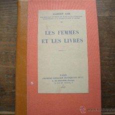 Libros antiguos: BIBLIOFILIA LES FEMMES ET LES LIVRES. CIM ALBERT. Lote 51780433