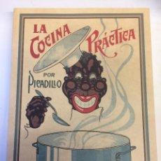 Libros antiguos: LA COCINA PRACTICA POR PICADILLO, EDICION FACSIMIL. Lote 98648654