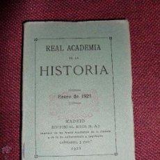 Libros antiguos: REAL ACADEMIA DE LA HISTORIA 1921. Lote 51783073