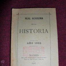 Libros antiguos: REAL ACADEMIA DE LA HISTORIA 1905. Lote 51790295