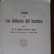 Libros antiguos: LOS DEBERES DEL HOMBRE - JOAQUIN CARRERAS Y ARTAU - 1936. Lote 51796087