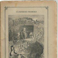 Libros antiguos: JULIO VERNE - EL SECRETO DE MASTUN - CUADERNO PRIMERO - EDIT.SAENZ DE JUBERA. Lote 51810280