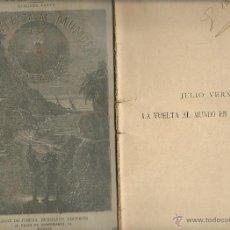 Libros antiguos: JULIO VERNE - LA VUELTA AL MUNDO EN OCHENTA DIAS - COMPLETA DOS CUADERNOS EDIT.SAENZ DE JUBERA. Lote 51814464