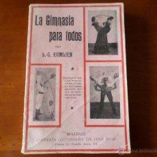 Libri antichi: LA GIMNASIA PARA TODOS L.G.KUMLIEN. Lote 51881395