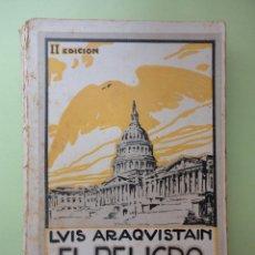 Livres anciens: EL PELIGRO YANQUI. LUIS ARAQUISTAIN.. Lote 51926954