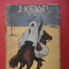 Libros antiguos: RÁFAGAS DE ARENA. J. KESSEL.. Lote 51929941