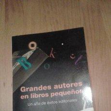 Libros antiguos: GRANDES AUTORES EN LIBROS PEQUEÑOS. Lote 51937073