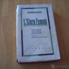 Libros antiguos: L'ETERN FEMENÍ, LLUCIETA CANYÀ, 1936. Lote 51951255