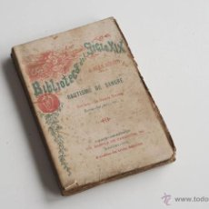 Libros antiguos: BIBLIOTECA DEL SIGLO XIX - BAUTISMO DE SANGRE POR J. ADAN BERNED. Lote 51952039