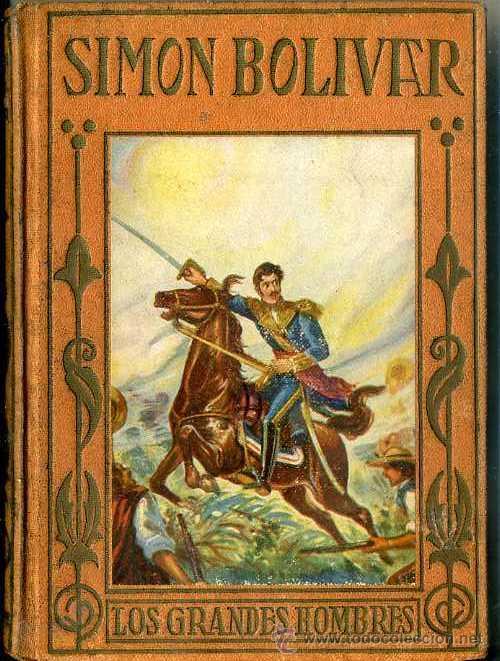 SIMON BOLIVAR (1928) ARALUCE (Libros Antiguos, Raros y Curiosos - Literatura Infantil y Juvenil - Otros)