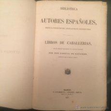 Libros antiguos: PASCUAL DE GAYANGOS. 1857. LIBROS DE CABALLERIAS. AMADIS DE GAULA. LAS SERGAS CABALLERO ESPLANDIAN.. Lote 52006715