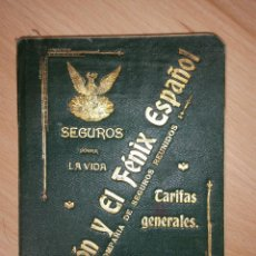 Libros antiguos: LA UNION Y EL FENIX ESPAÑOL COMPAÑIA DE SEGUROS - TARIFAS 1903 Y 1911 (LOTE DE VARIOS ARTÍCULOS). Lote 52124009