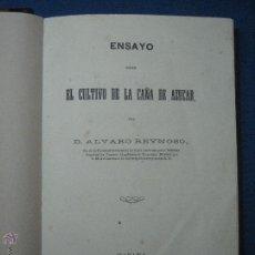Libros antiguos: ENSAYO SOBRE EL CULTIVO DE LA CAÑA DE AZÚCAR. ALVARO REYNOSO [1ª ED.] 1862. Lote 52125752