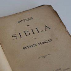 Libros antiguos: HISTORIA DE SIBILA - OCTAVIO FEUILLET 1893. Lote 52133529