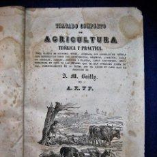 Libros antiguos: TRATADO COMPLETO DE AGRICULTURA TEÓRICA Y PRÁCTICA. A. R. Y F. 1844. Lote 52146052