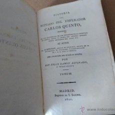 Libros antiguos: HISTORIA DEL REINADO DEL EMPERADOR CARLOS QUINTO. CARLOS V. 1821. IMP. DE I. SANCHA. TOMO III.. Lote 52155435