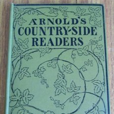 Livres anciens: ARNOLD´S -- COUNTRY – SIDE READER -- BOOK IV LONDON – S/F -- CON ILUSTRACIONES A COLOR. Lote 52156100