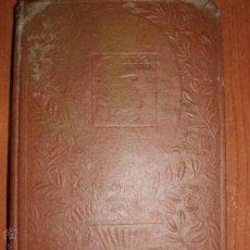 Libros antiguos: FLORES DE PENITENCIA. E. GÓMEZ CARRILLO 1923. Lote 52157367