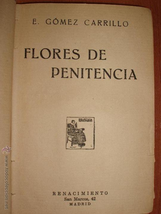 Libros antiguos: FLORES DE PENITENCIA. E. GÓMEZ CARRILLO 1923 - Foto 2 - 52157367