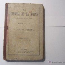 Libros antiguos: LA CIENCIA DE LA MUJER. Lote 52163755